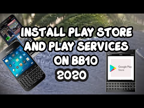 Install Google Play Store To BlackBerry 10 | Sideload BB10